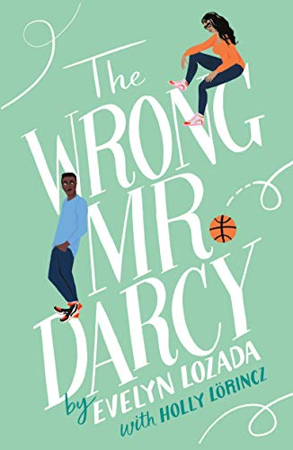 The Wrong Mr. Darcy by Evelyn Lozada and Holly Lőrincz