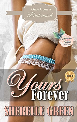 Yours Forever by Sherelle Green