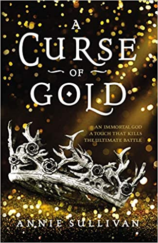A Curse of Gold by Annie Sullivan