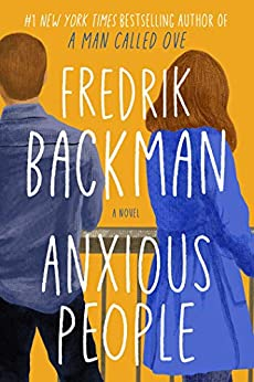 Anxious People by Frederik Backman