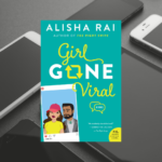 Book of the Week: Girl Gone Viral by Alisha Rai