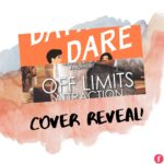 Exclusive: The Dating Dare and Off Limits Attraction by Jayci Lee Cover Reveals!