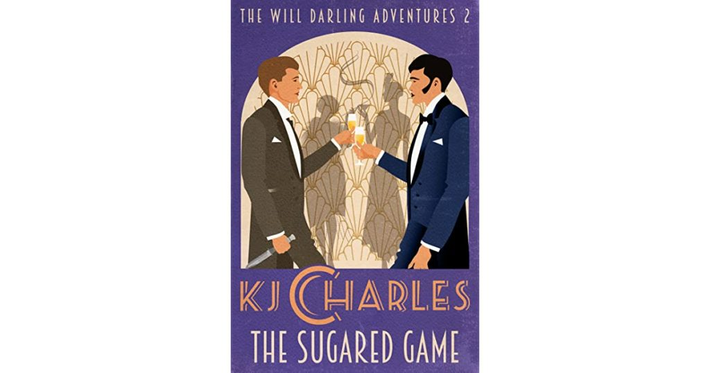 The Sugared Game by KJ Charles