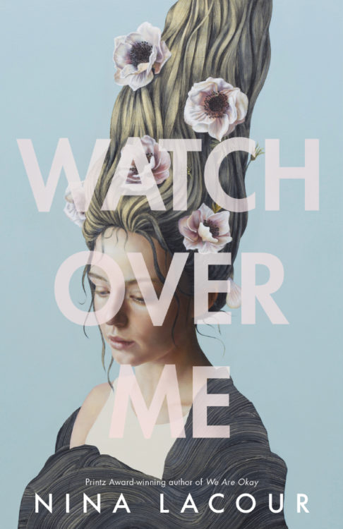 Watch Over Me by Nina LaCour