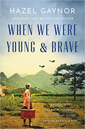 When We Were Young and Brave by Hazel Gaynor