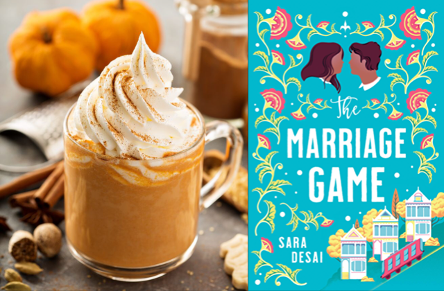 The Marriage Game by Sara Desai paired with a pumpkin spice latte