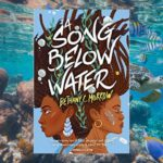 A Song Below Water by Bethany C. Morrow Excerpt