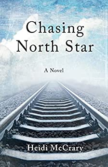 Chasing North Star by Heidi McCrary