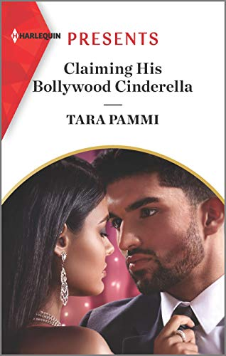 Claiming his Bollywood Cinderella by Tara Pammi