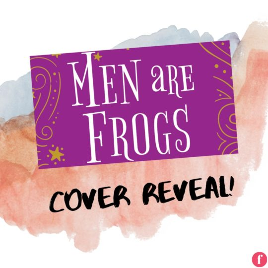 Men are Frogs Cover Reveal