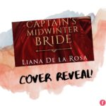The Captain's Midwinter Bride by Liana De La Rosa Cover Reveal