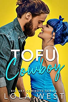 Tofu Cowboy by Lola West