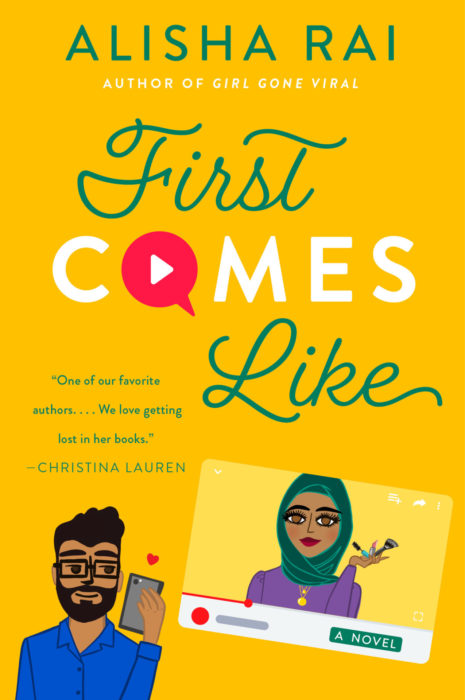 First Comes Like by Alisha Rai