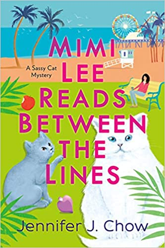 Mimi Lee Reads Between the Lines by Jennifer J Chow