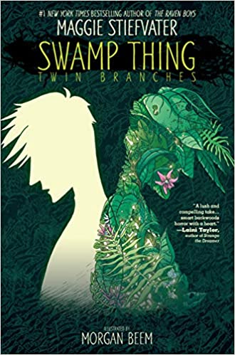 Swamp Thing by Maggie Stiefvater