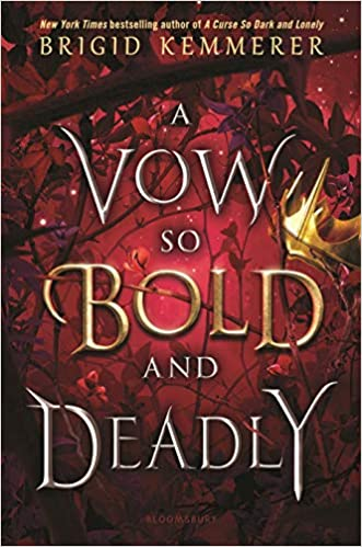 A Vow So Bold and Deadly by Brigid Kemmerer