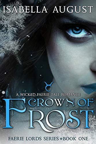 Crown of Frost by Isabella August