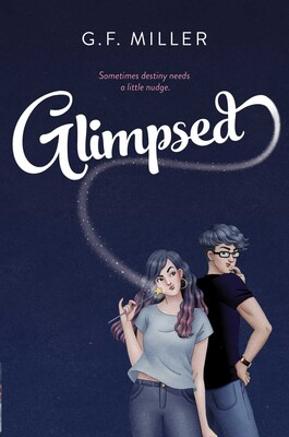 Glimpsed by G.F. Miller