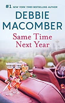 Same Time, Next Year by Debbie Macomber