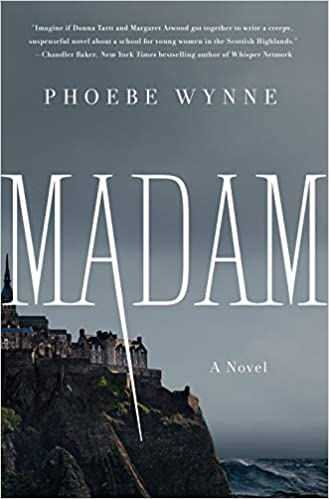 Madam by Phoebe Wynne
