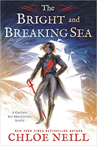 The Bright and Breaking Sea by Chole Neill