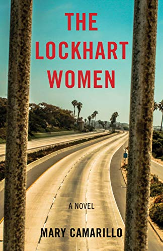 The Lockhart Women by Mary Camarillo