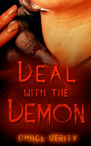 Deal with the Demon by Chace Verity