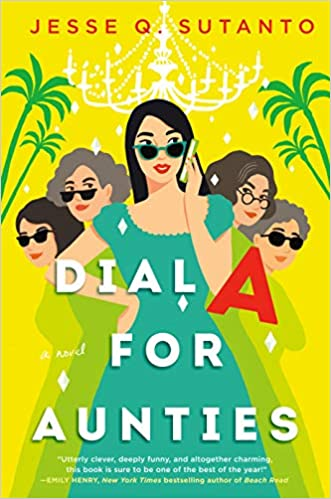 Dial A for Aunties by Jesse Q. Sutanto