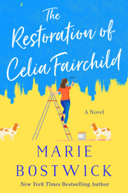 The Restoration of Celia Fairchild by Marie Bostwick