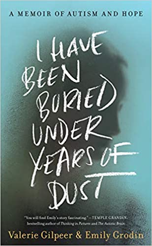 I Have Been Buried Under Years of Dust by Emily Grodin and Valerie Gilpeer
