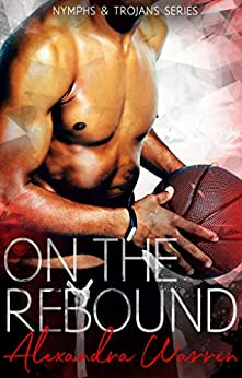 On the Rebound by Alexandra Warren