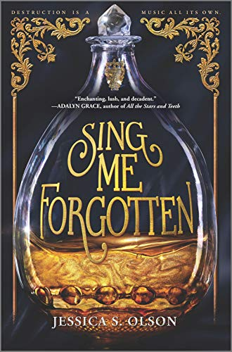 Sing Me Forgottenby Jessica S. Olson