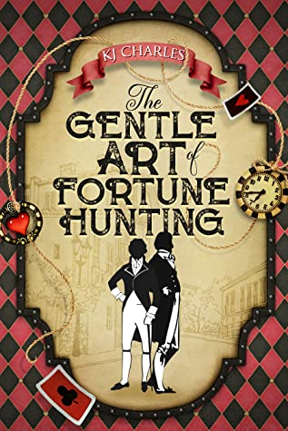 The Gentle Art of Fortune Hunting by KJ Charles