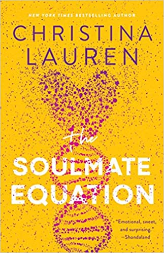 The Soulmate Equation by Christina Lauren