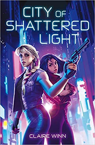 City of Shattered Light by Claire Winn