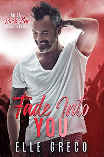 Fade Into You by Elle Greco