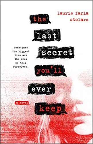 The Last Secret You'll Ever Keep by Laurie Faria Stolarz