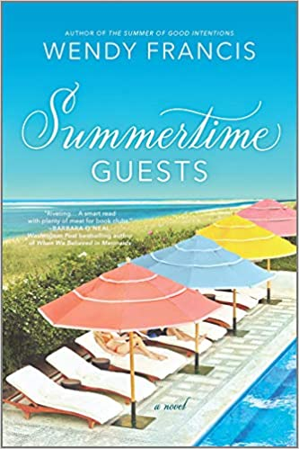 The Summertime Guests by Wendy Francis