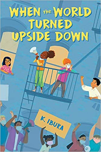 When the World Turned Upside Down by K Ibura