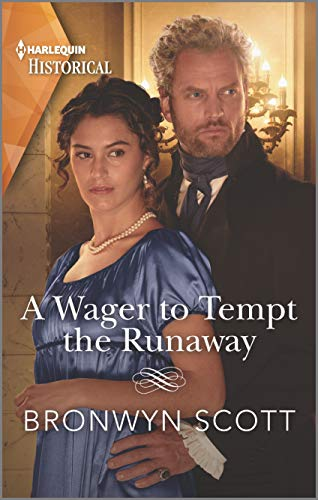 A Wager to Tempt the Runaway by Bronwyn Scott