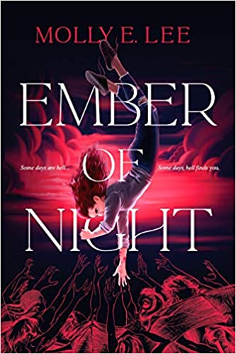 Ember of Night by Molly E Lee