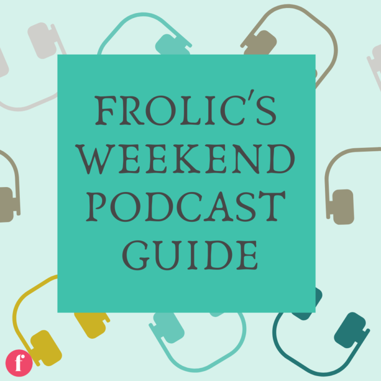 Weekend Podcast Guide