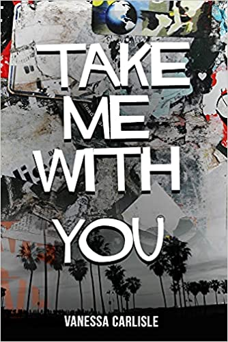 Take Me With You by Vanessa Carlisle