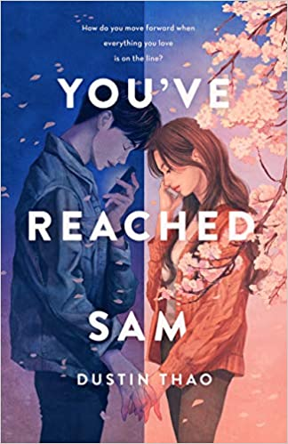 You've Reached Sam by Dustin Thao