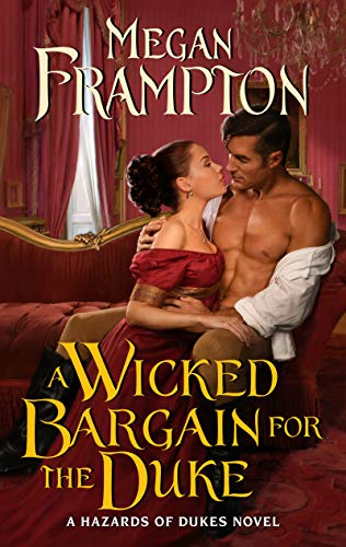 A Wicked Bargain for the Duke by Megan Frampton