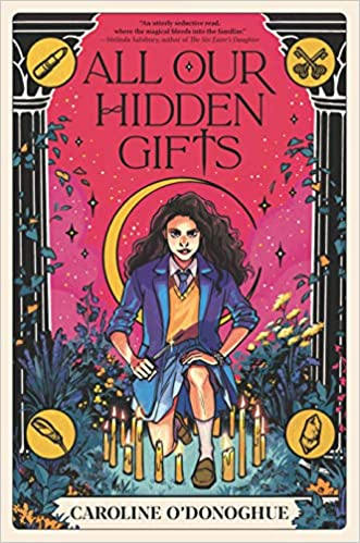 All Our Hidden Gifts by Caroline O'Donoghue