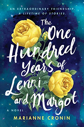 The Hundred Years of Lenni and Margot by Marianne Cronin