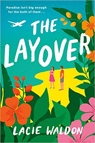 The Layover by Lacie Waldon