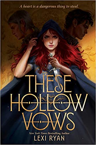 These Hollow Vows by Lexi Ryan