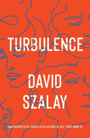 Turbulence by David Szalay